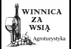 Agroturystyka Winnica za wsią